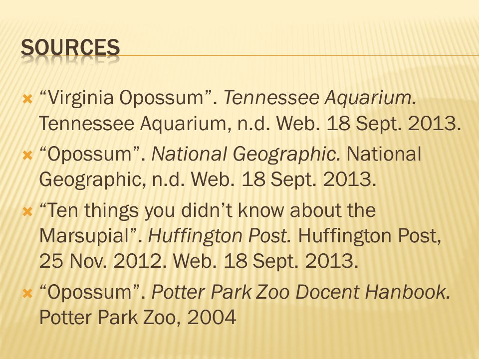  Virginia Opossum .Tennessee Aquarium. Tennessee Aquarium, n.d.