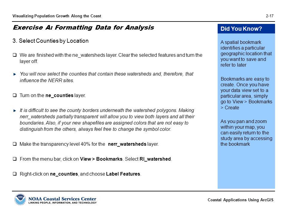 Coastal Applications Using ArcGIS Visualizing Population Growth Along the Coast2-17 3.