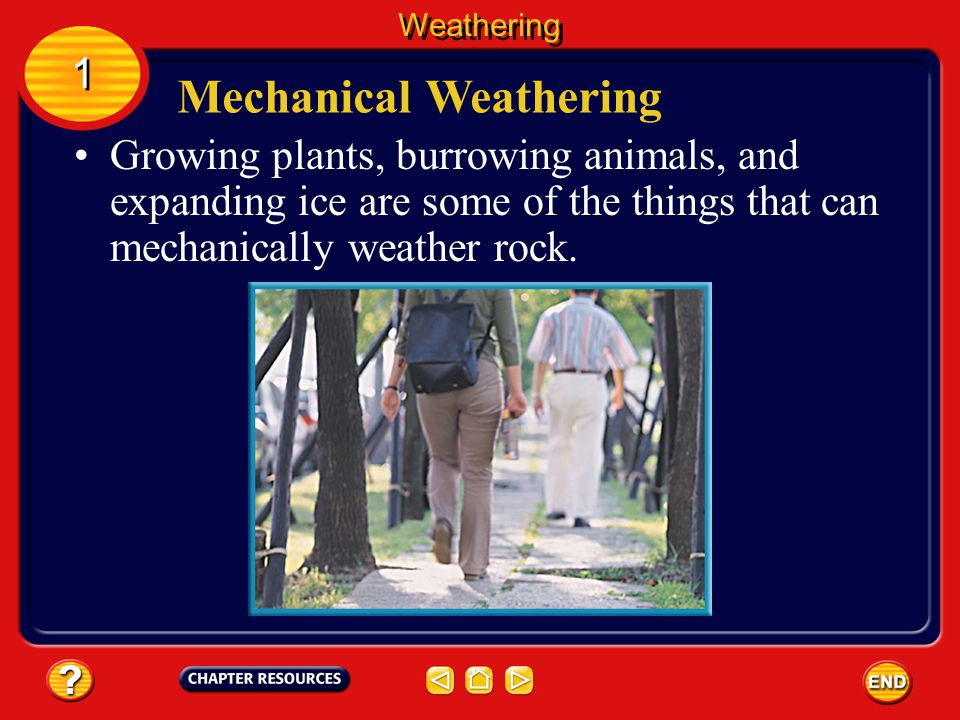 Mechanical weathering occurs when rocks are broken apart by physical processes. This means that the overall chemical makeup of the rock stays the same
