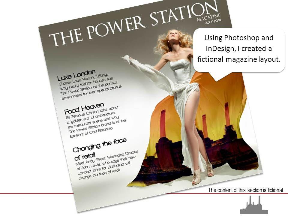 Using Photoshop and InDesign, I created a fictional magazine layout.
