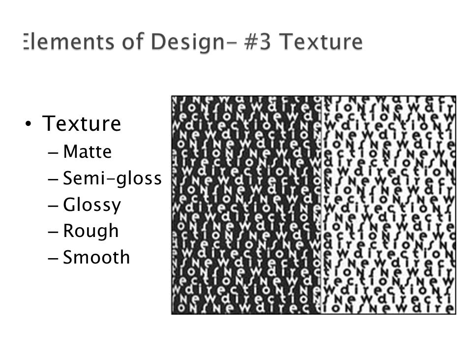 Texture – Matte – Semi-gloss – Glossy – Rough – Smooth