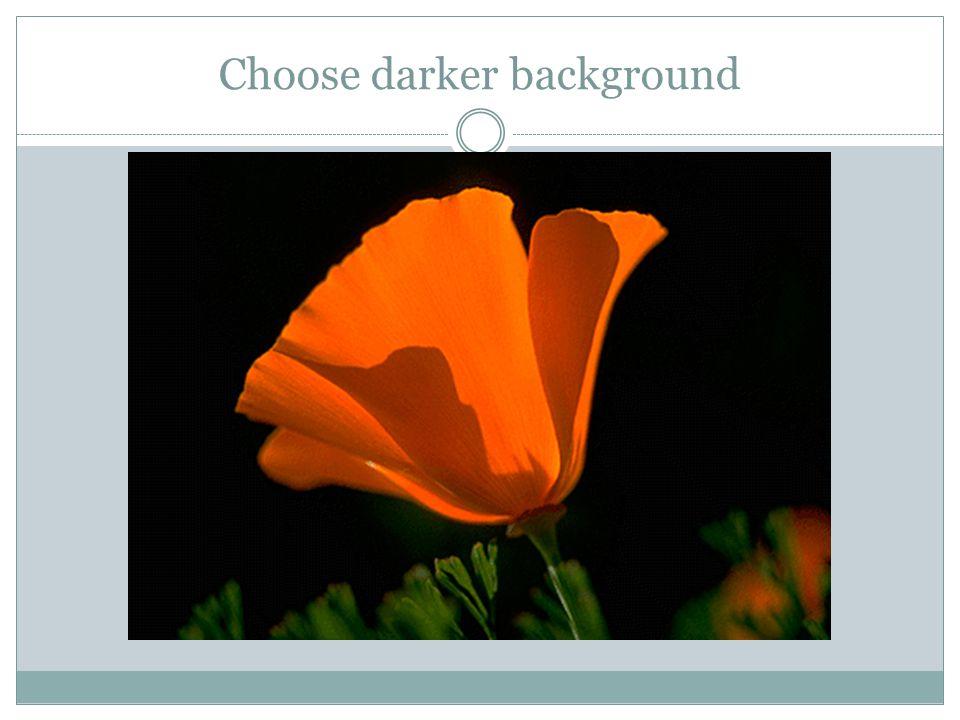Choose darker background