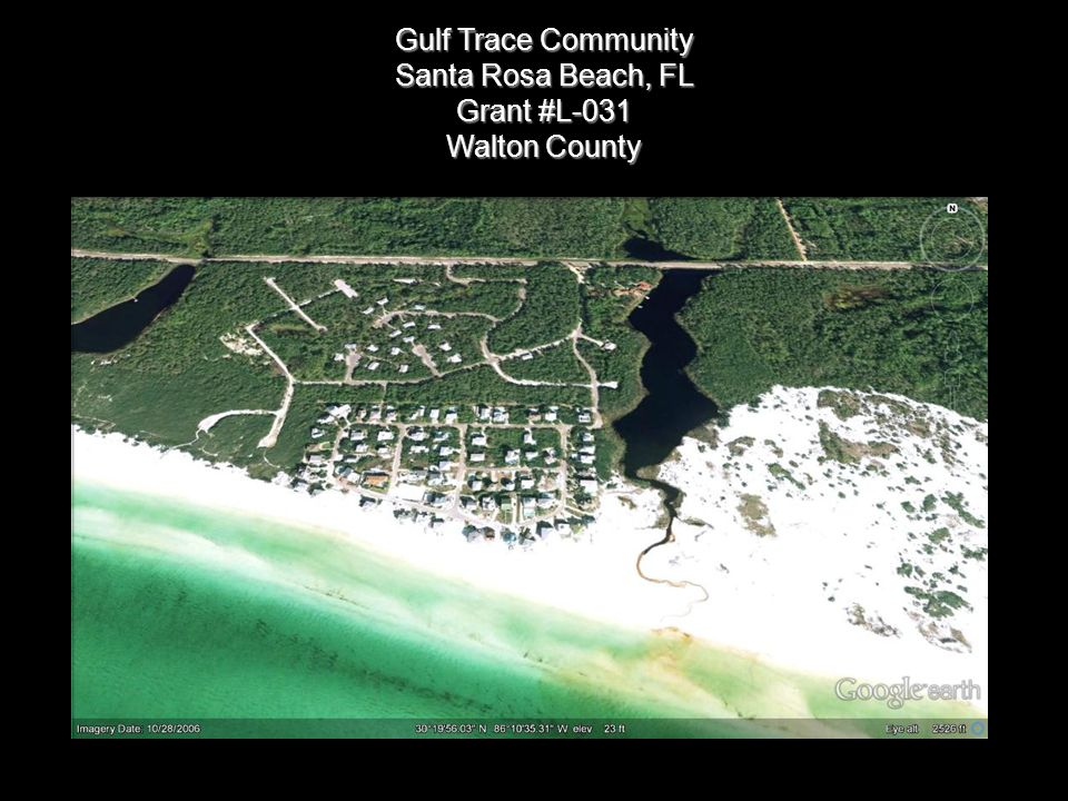 Gulf Trace Community Santa Rosa Beach, FL Grant #L-031 Walton County