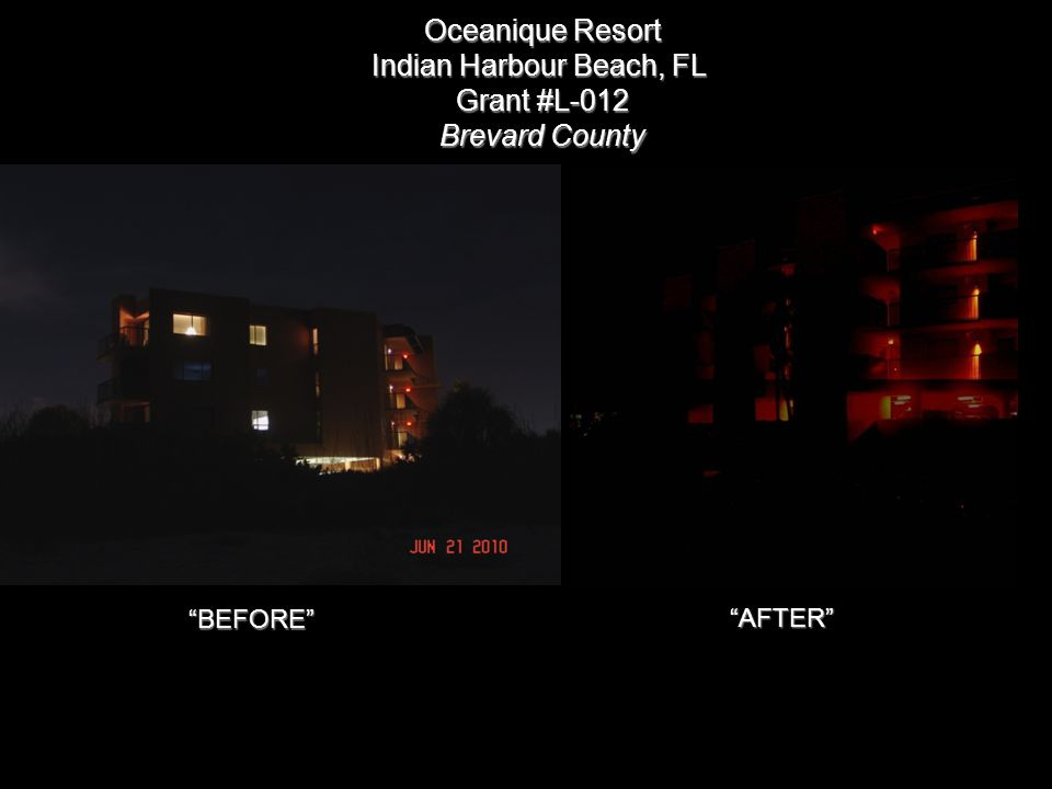 BEFORE Oceanique Resort Indian Harbour Beach, FL Grant #L-012 Brevard County AFTER