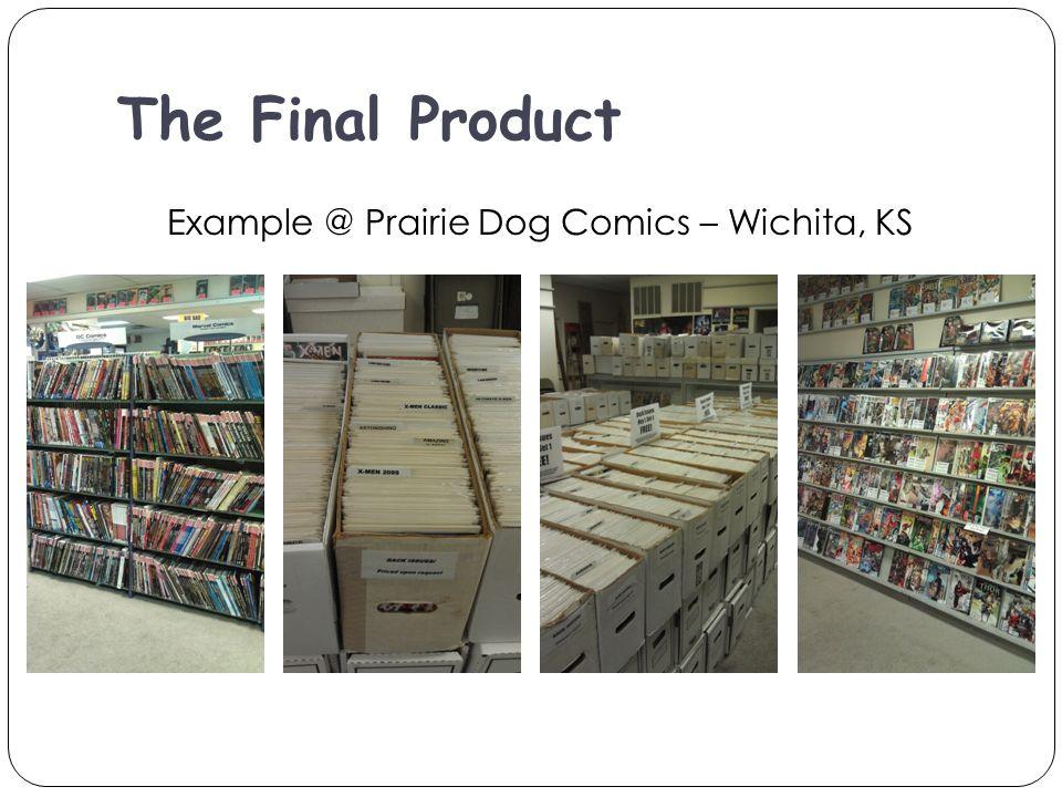 The Final Product Example @ Prairie Dog Comics – Wichita, KS