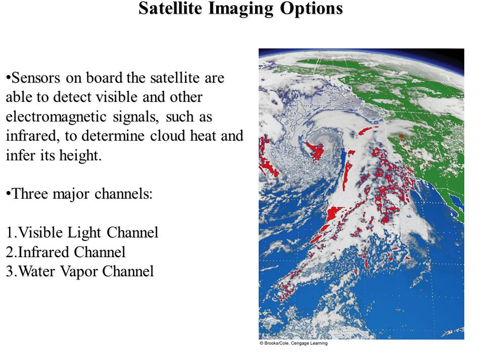 Satellite Imaging Options Sensors on board the satellite are able to detect visible and other electromagnetic signals, such as infrared, to determine