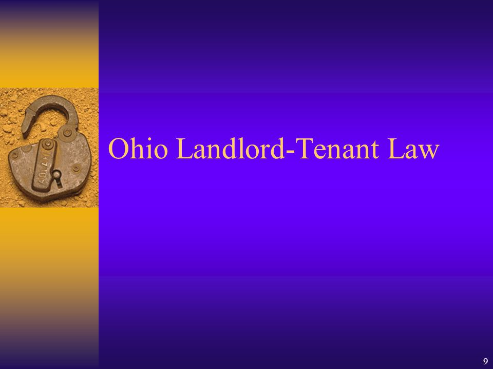 8 Statutory Law  Common law has been greatly modified, by statutory law, such as:  Federal laws –Fair Housing Act (42 U.S.C.