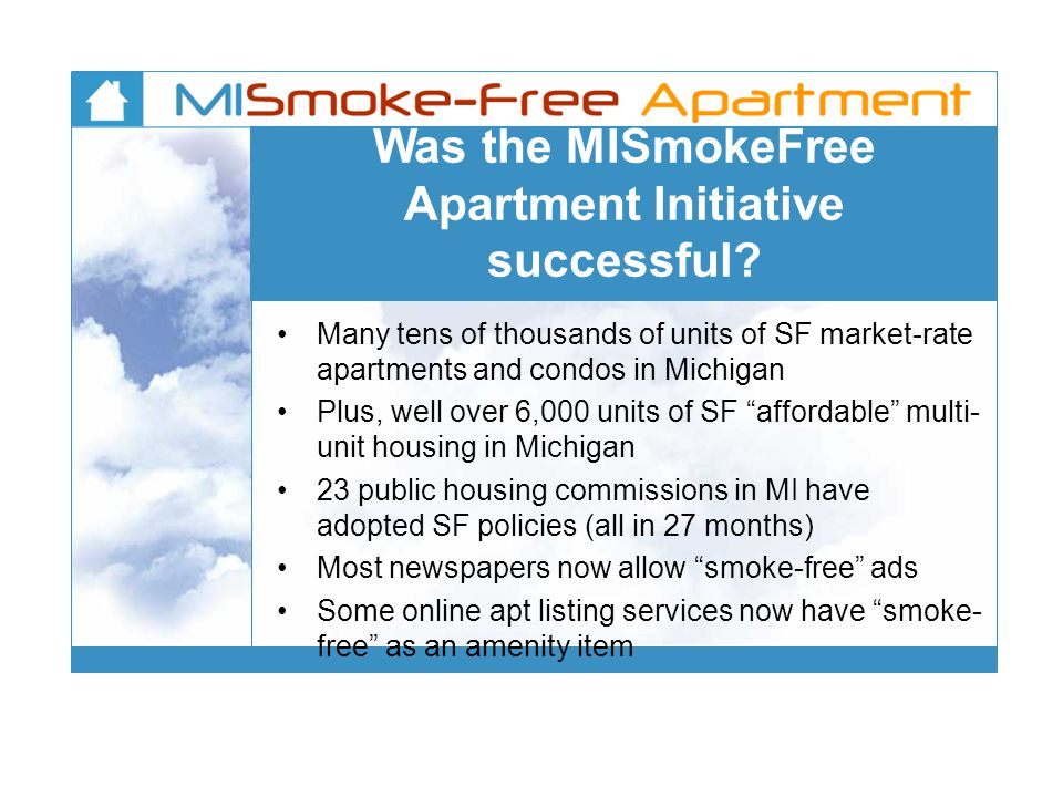 Was the MISmokeFree Apartment Initiative successful.