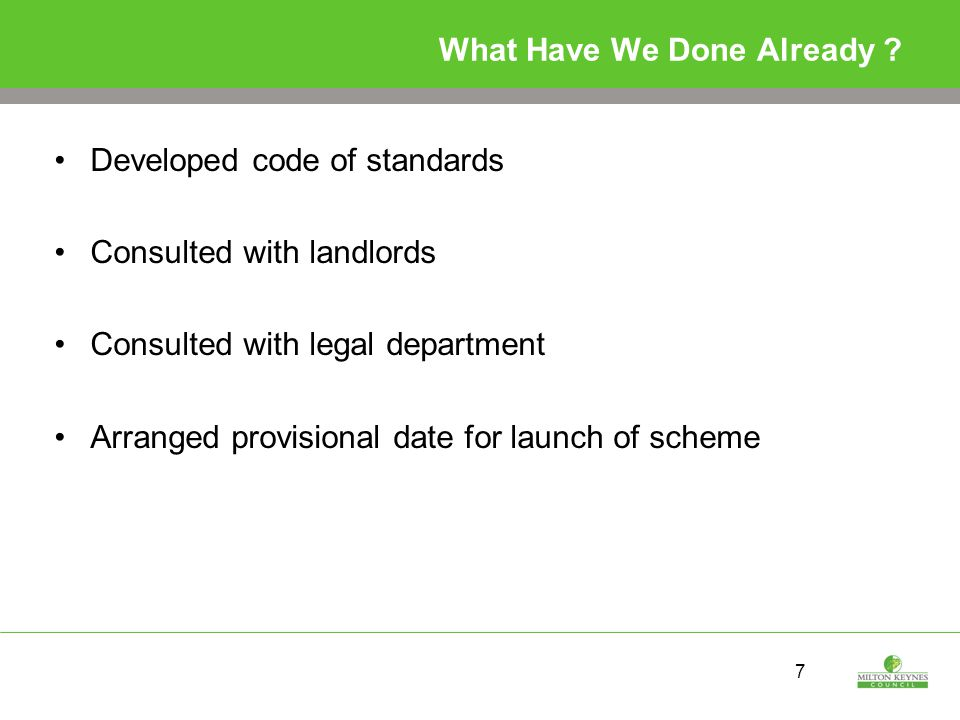 8 Code of Standards There is a code of standards that landlords and agents will be expected to achieve They cover legal requirements and best practice Checks will be carried out by the private sector housing team to ensure compliance