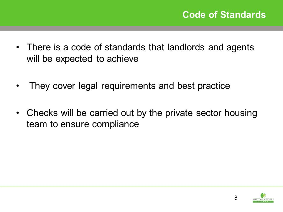 9 Criteria Landlords are required to be a fit and proper person as defined in the Housing Act 2004 Applicants are asked to declare that no relevant convictions or action has been taken against them Convictions for harassment, discrimination and certain legal orders may disqualify an applicant from joining the scheme