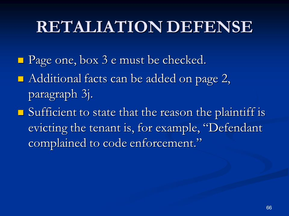 66 RETALIATION DEFENSE Page one, box 3 e must be checked. Page one, box 3 e must be checked. Additional facts can be added on page 2, paragraph 3j. Ad