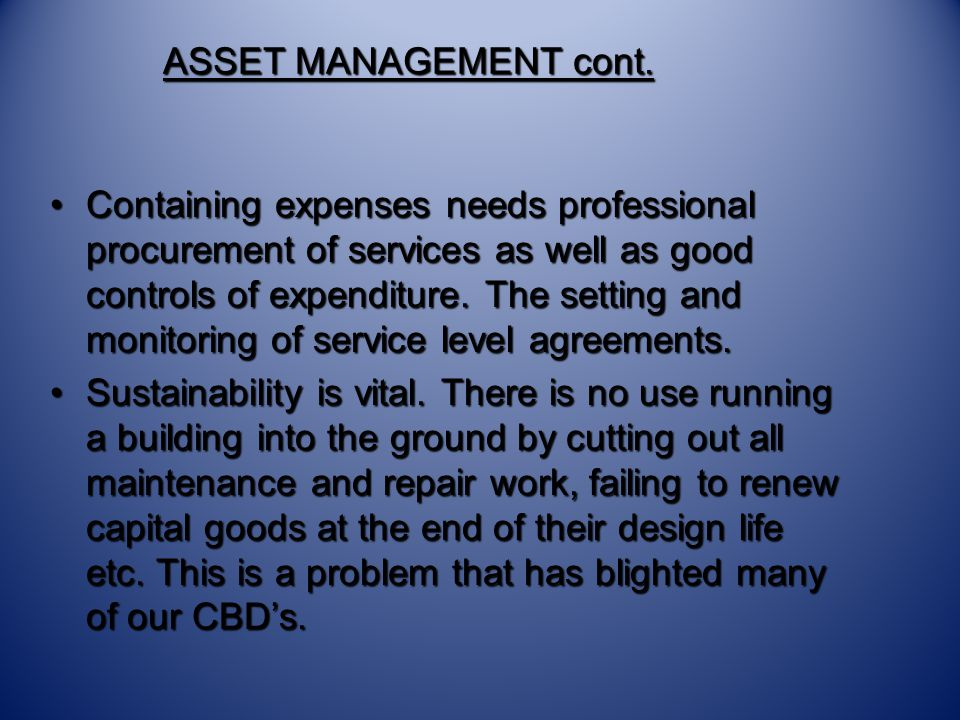 ASSET MANAGEMENT cont.