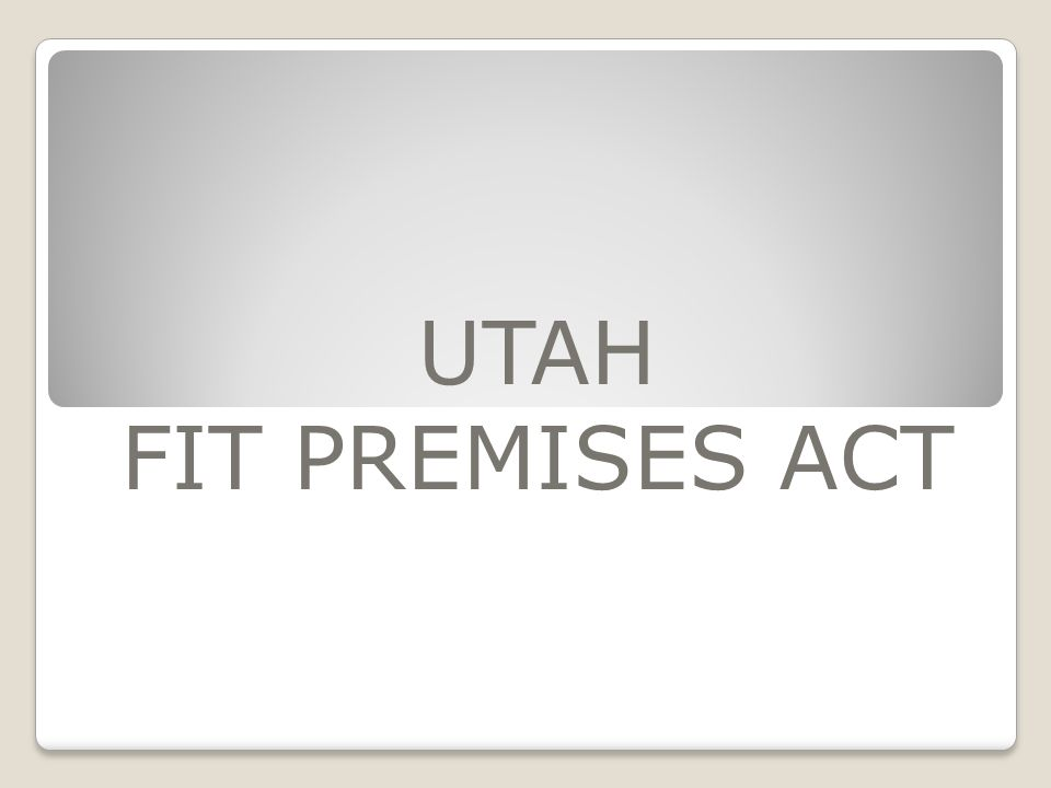 UTAH FIT PREMISES ACT