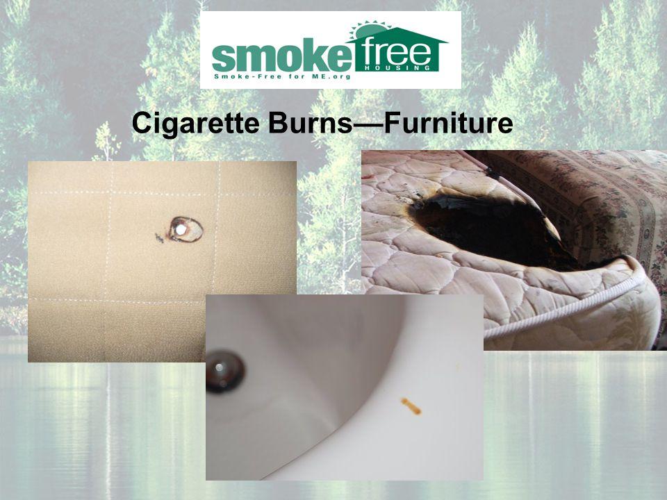 Cigarette Burns—Furniture