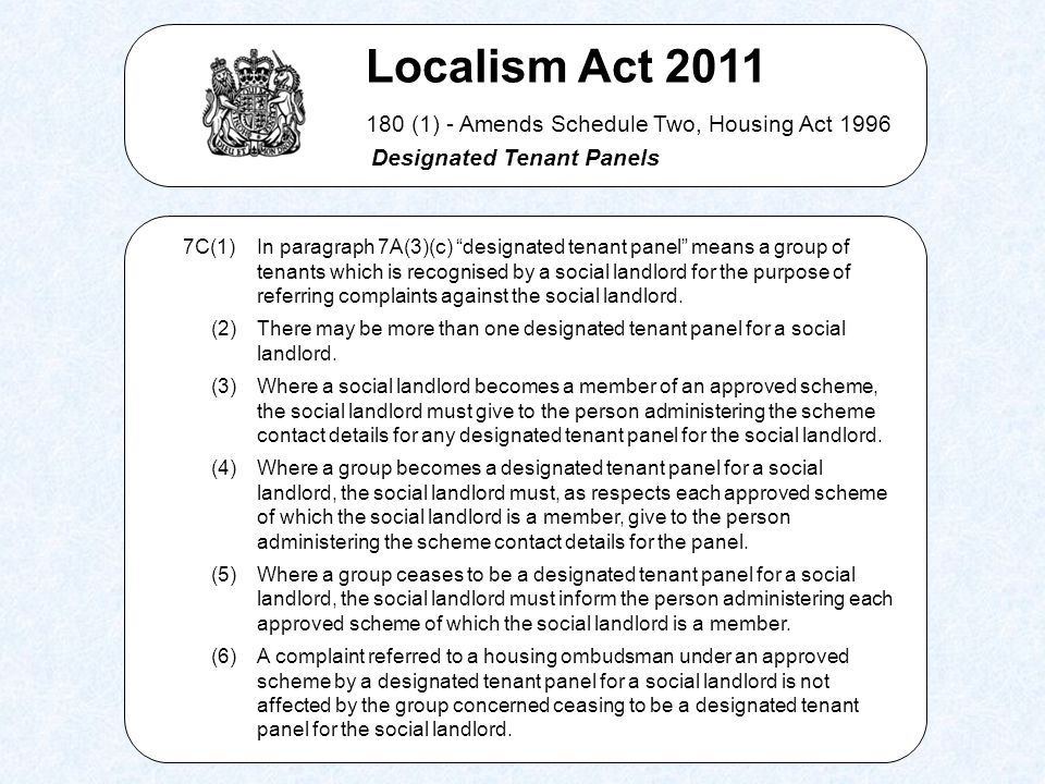 There is no obligation on the landlord to set up a Designated Panel, unlike the (regulatory) obligation to set up a Scrutiny Panel.