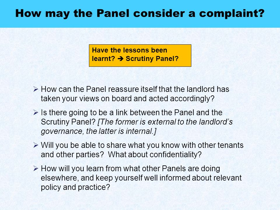 Referral to the Housing Ombudsman .How may the Panel consider a complaint.