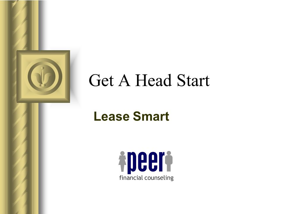 Get A Head Start Lease Smart