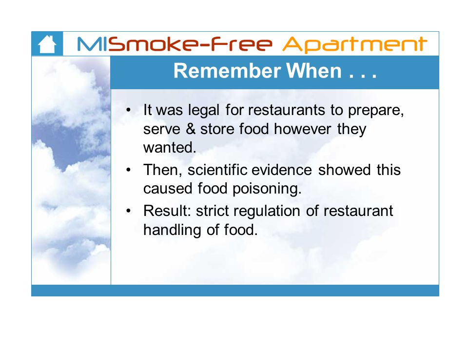 Remember When...It was legal for restaurants to prepare, serve & store food however they wanted.