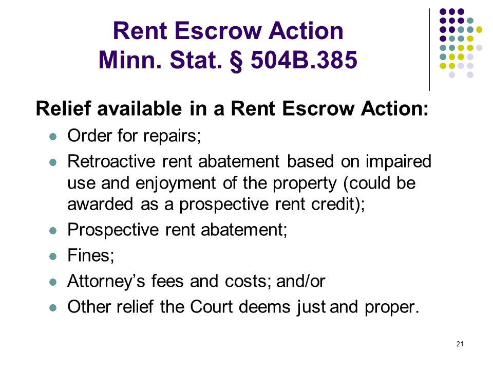 21 Rent Escrow Action Minn. Stat.