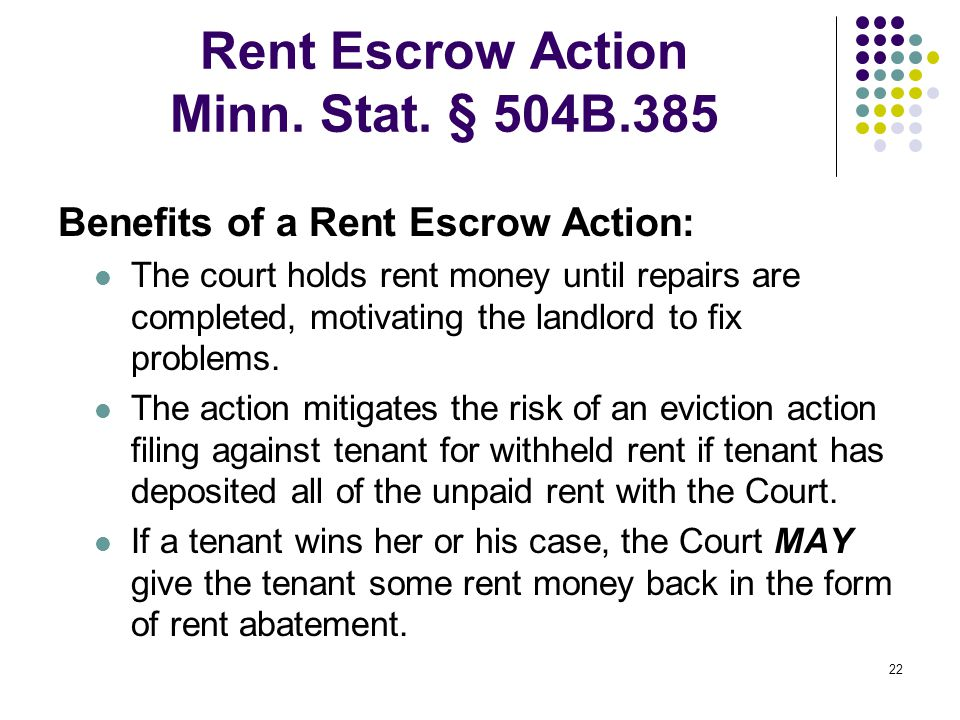 22 Rent Escrow Action Minn. Stat.