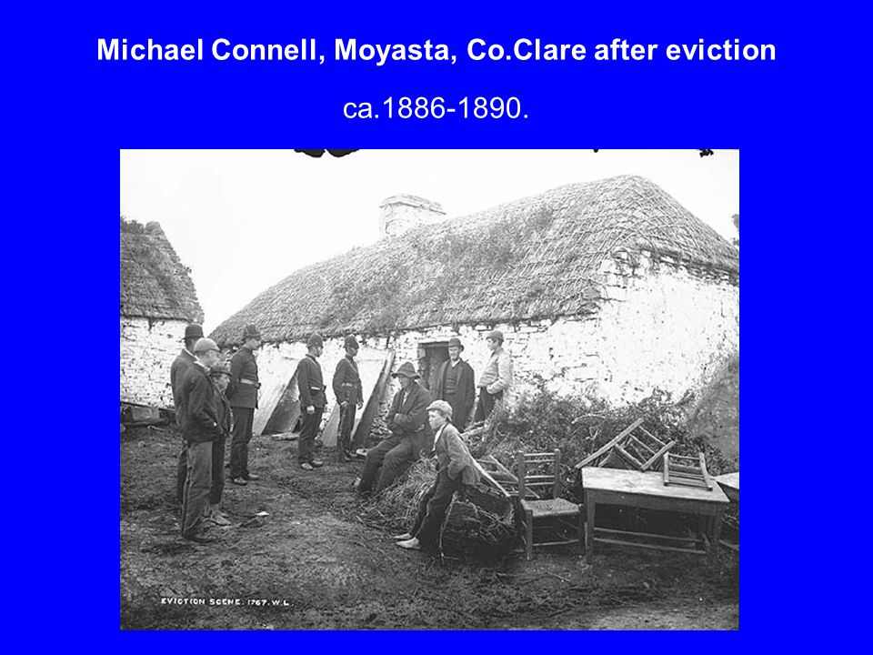 Michael Connell, Moyasta, Co.Clare after eviction ca.1886-1890.