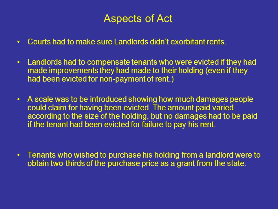 Courts had to make sure Landlords didn't exorbitant rents.