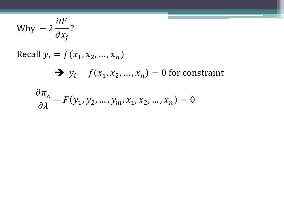 Generalized Production Function In the general case there are m + n + 1 equations and m + n + 1 variables, so the system of equations is solvable.