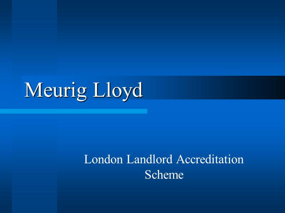 Meurig Lloyd London Landlord Accreditation Scheme