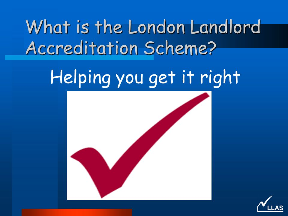 What is the London Landlord Accreditation Scheme? Helping you get it right