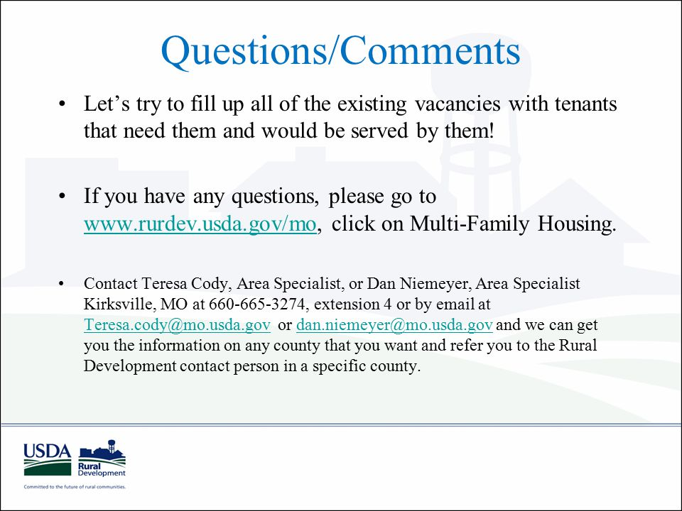 Questions/Comments Let's try to fill up all of the existing vacancies with tenants that need them and would be served by them.