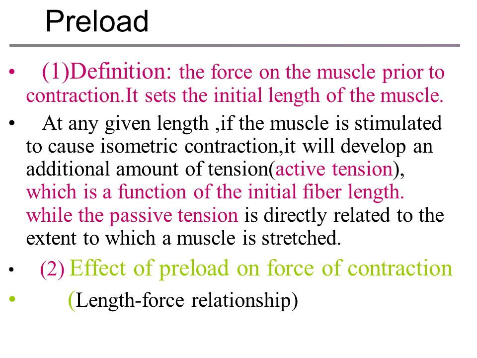 The performance of contraction can be influenced by (1) preload (2) afterload (3) contractility (4) summation of the contractions