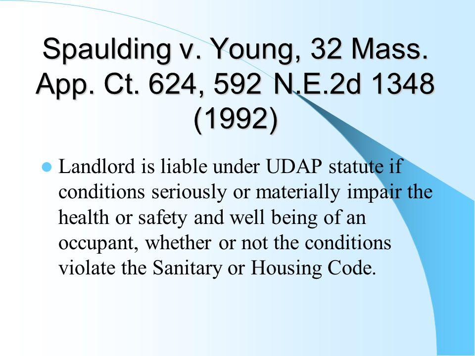 Spaulding v. Young, 32 Mass. App. Ct. 624, 592 N.E.2d 1348 (1992) Spaulding v.