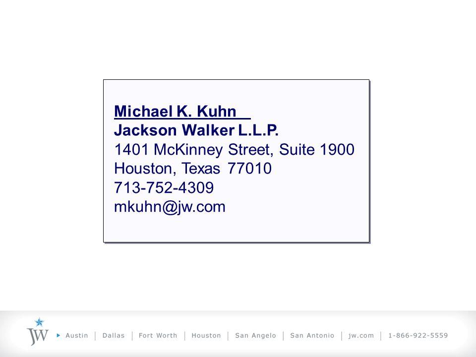 Michael K. Kuhn Jackson Walker L.L.P.