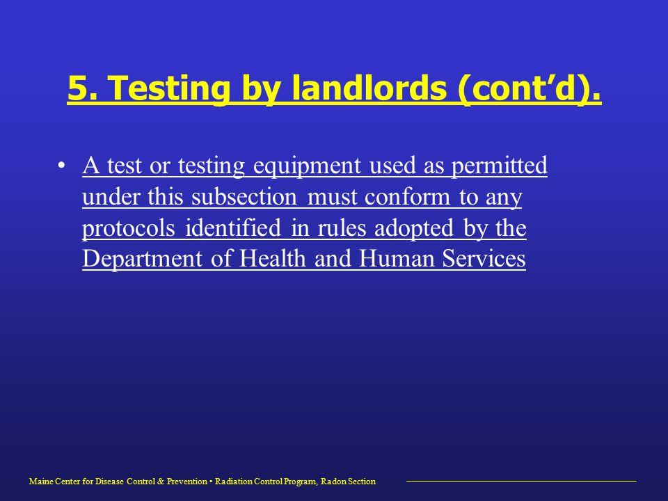 Maine Center for Disease Control & Prevention Radiation Control Program, Radon Section 5.