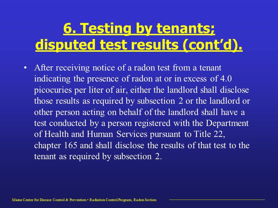 Maine Center for Disease Control & Prevention Radiation Control Program, Radon Section 6.