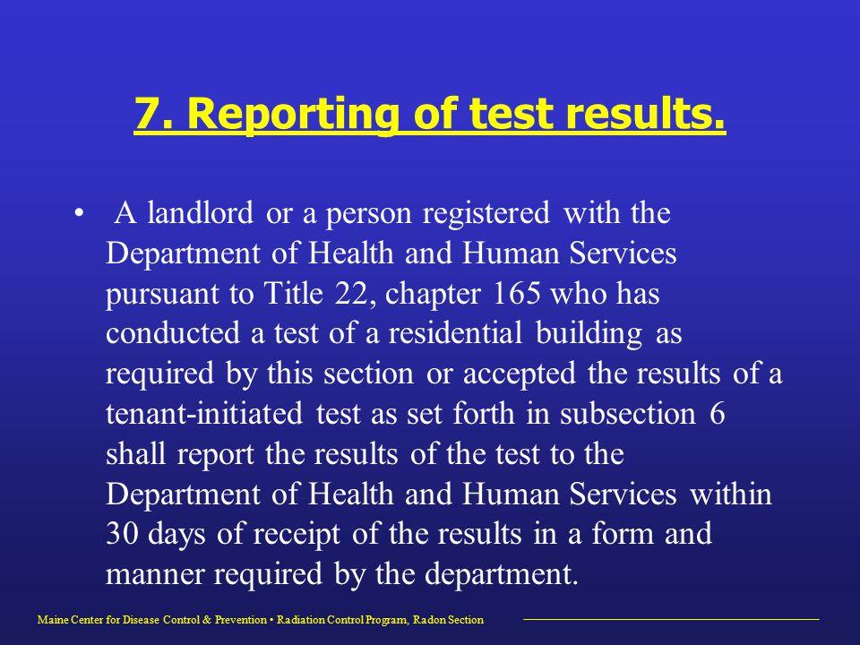 Maine Center for Disease Control & Prevention Radiation Control Program, Radon Section 7.
