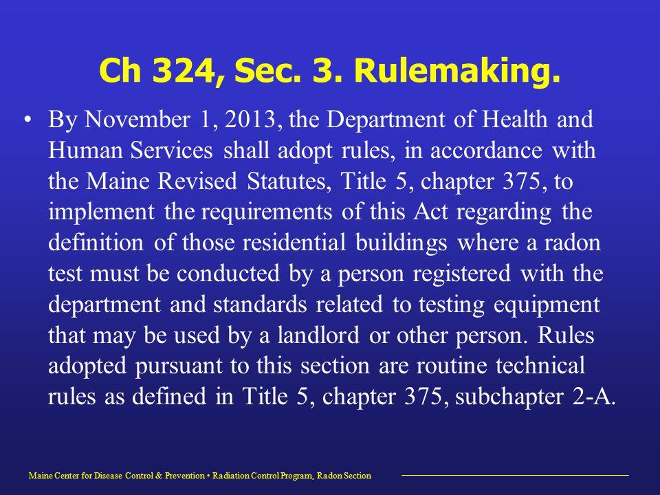 Maine Center for Disease Control & Prevention Radiation Control Program, Radon Section Ch 324, Sec.