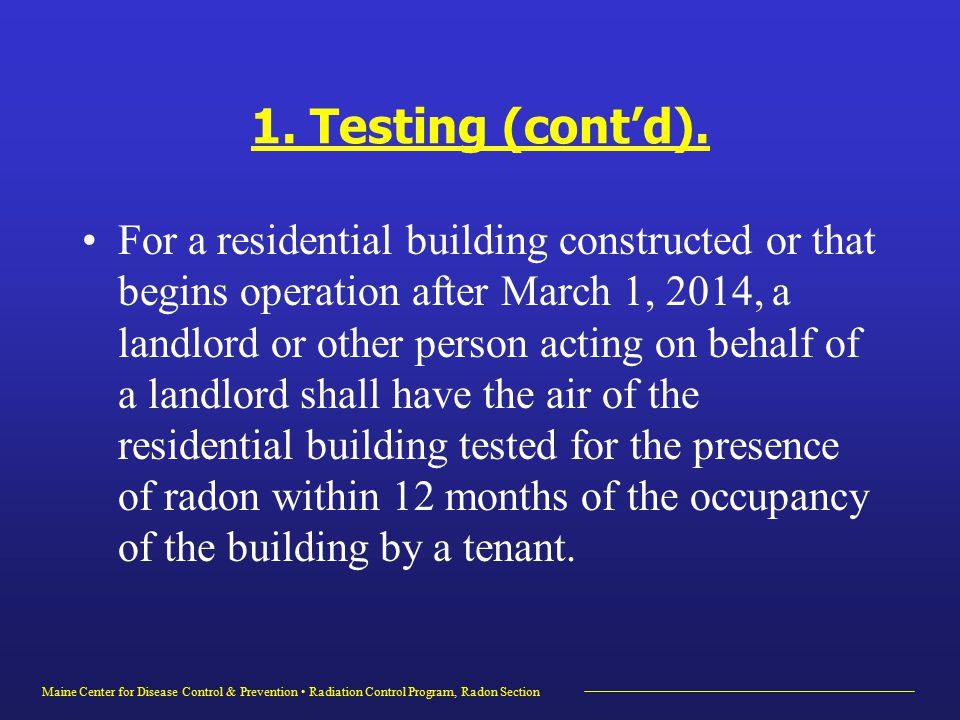 Maine Center for Disease Control & Prevention Radiation Control Program, Radon Section 1.
