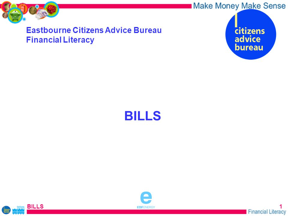 BILLS1 Eastbourne Citizens Advice Bureau Financial Literacy BILLS sponsored by