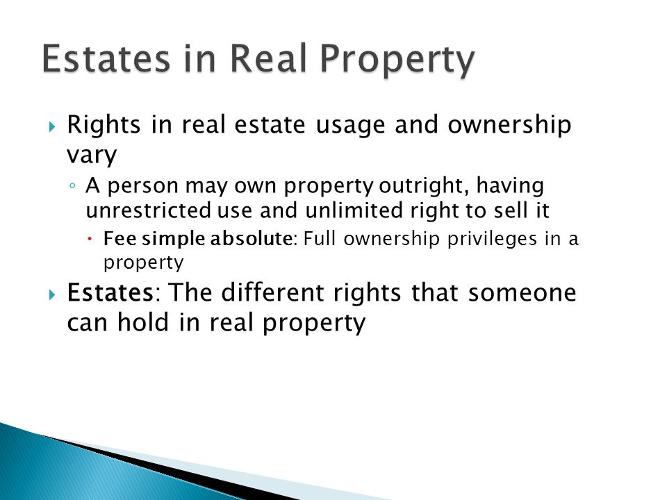 Real property law is ancient but forceful.