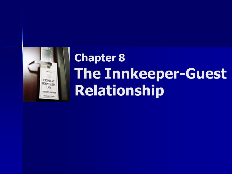 Chapter 8 The Innkeeper-Guest Relationship