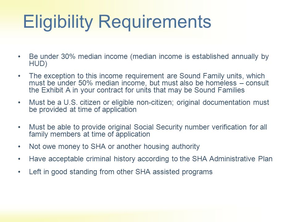 DO'S & DON'T'S DO… review all application/certifications for completion submit supporting documentation along with SHA forms contact SHA if you have questions regarding reporting requirements and timelines provide special review packets to tenants obtain third party verifications send tenant changes to SHA within 10 business day of change OR by the 10 th of the month enforce your lease where necessary for lease violations send new staff to Landlord Trainings DON'T… move in applicants prior to SHA approval, you will not receive subsidy prior to approval date refer your tenants with landlord/tenant issues to PorchLight Office because PorchLight is not the landlord expect social service agencies to complete application/certification packets, it is landlords obligation give tenants employment verification forms