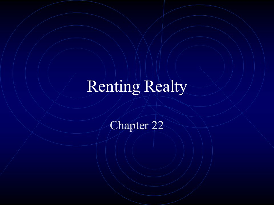 Renting Realty Chapter 22