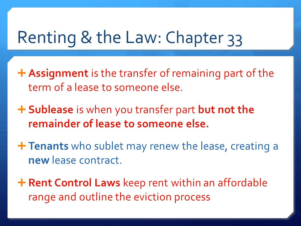 Renting & the Law: Chapter 33  Things to consider when choosing an Apartment  LOCATION  FINANCES  BUILDING  LAYOUT & FACILITIES