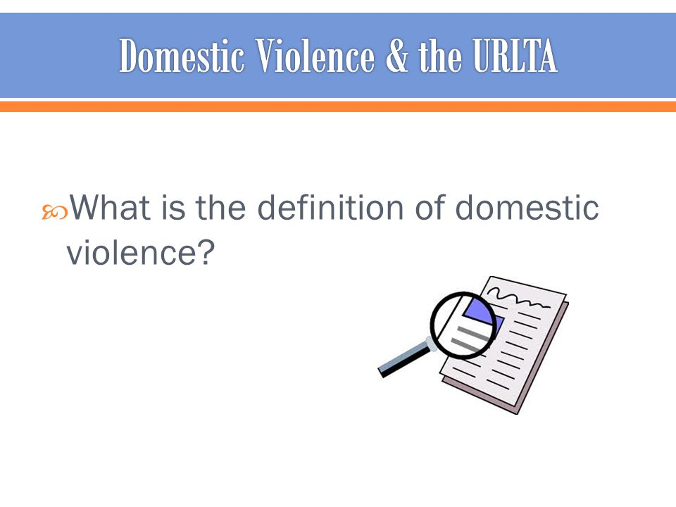  What is the definition of domestic violence?