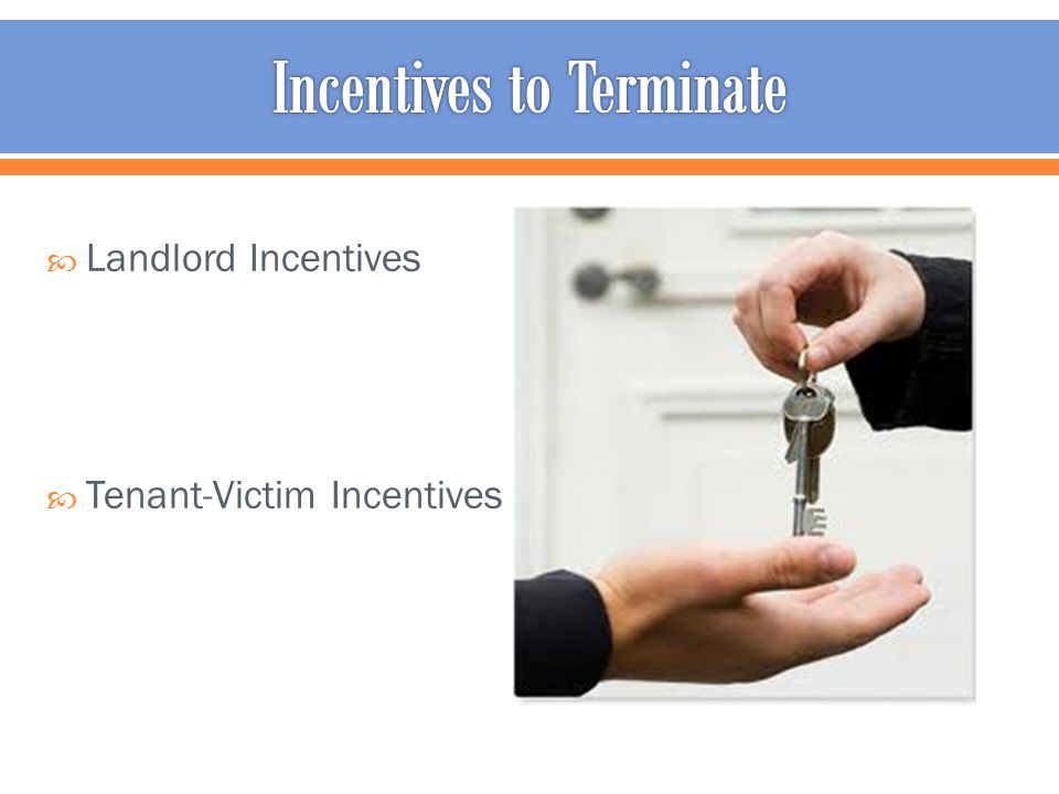  Landlord Incentives  Tenant-Victim Incentives