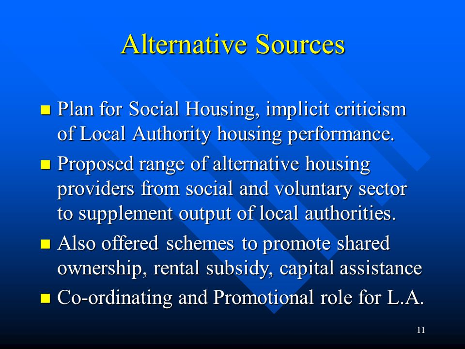 12 Management Reform n Reports of Housing Management Group (1996, 1998) offered recommendations on good housing practice: n Better co-ordination between sections involved in housing provision.