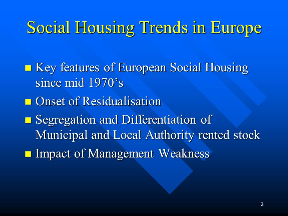 3 Onset of Residualisation n Onset of Residualisation marked by a number of trends: n Change in social composition of tenants n Higher proportion of poorer and marginalised households n Shift from mass role to welfare role n Departure of better off tenants and households
