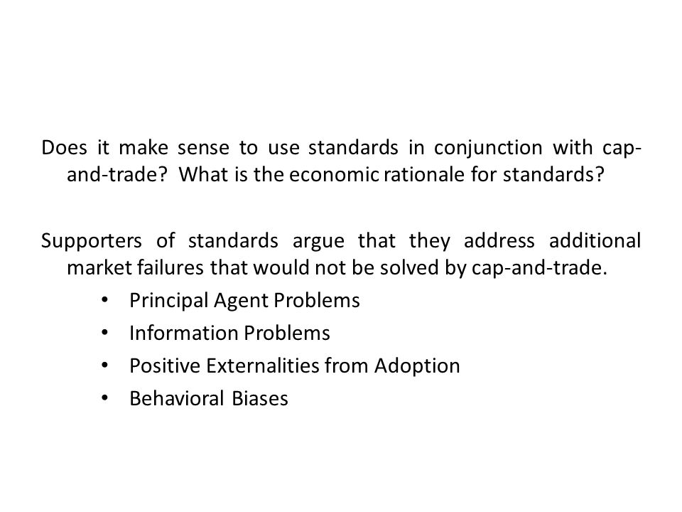 Does it make sense to use standards in conjunction with cap- and-trade.