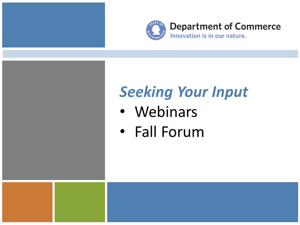 Seeking Your Input Webinars Fall Forum